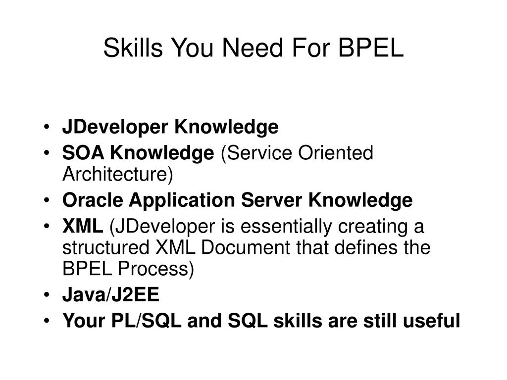 Skills You Need For BPEL