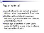 age of referral16