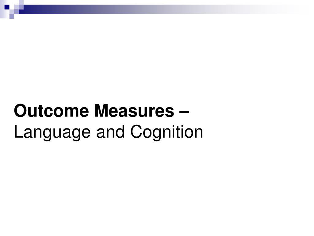 Outcome Measures –
