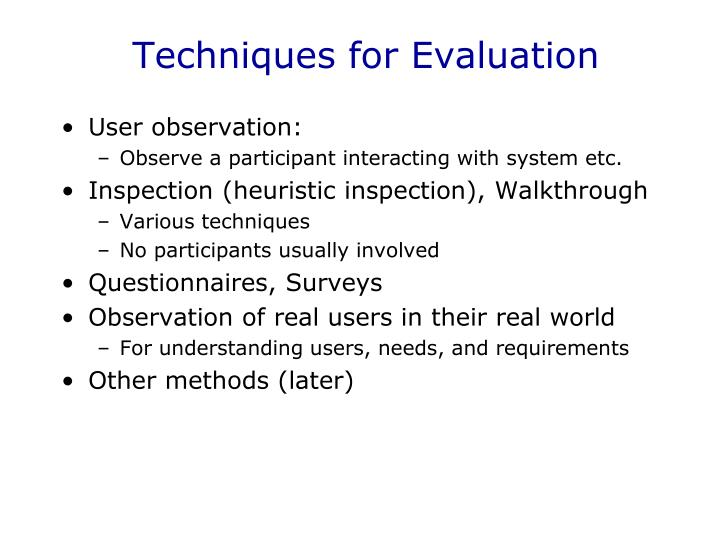 Techniques for Evaluation