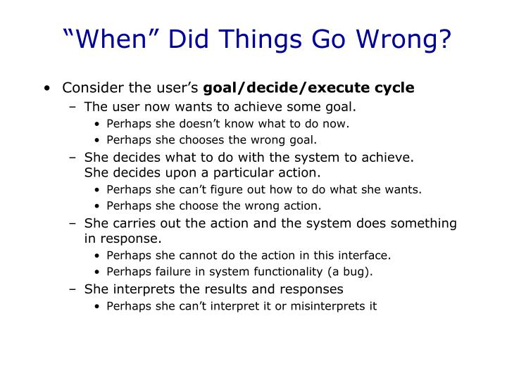"""When"" Did Things Go Wrong?"