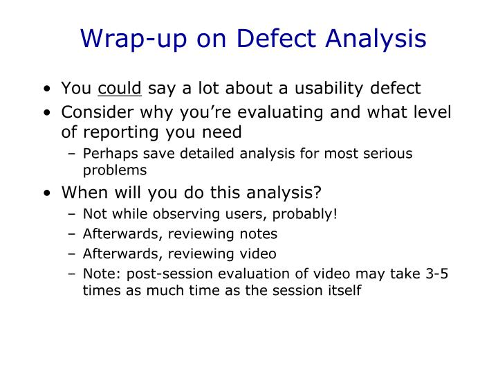 Wrap-up on Defect Analysis