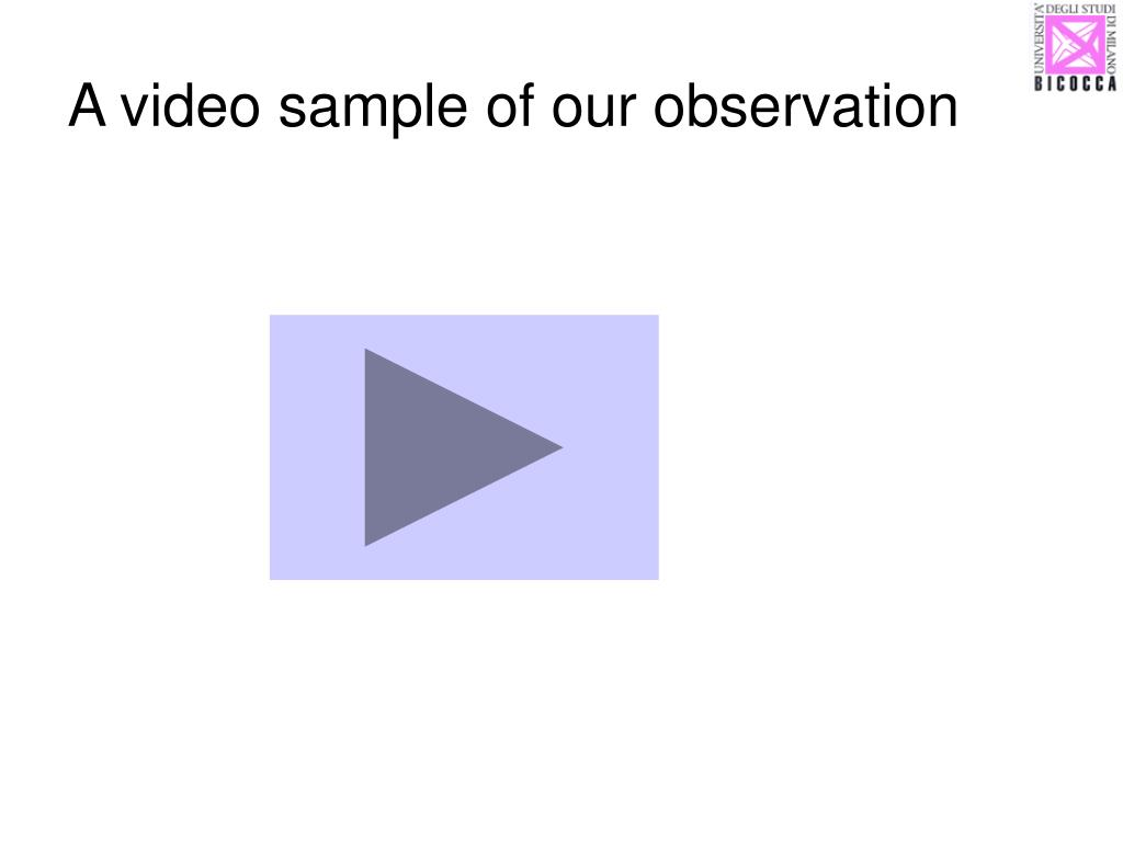 A video sample of our observation