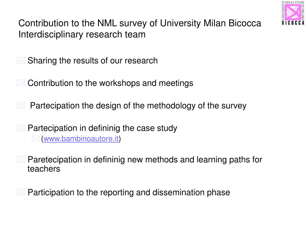 Contribution to the NML survey of University Milan Bicocca Interdisciplinary research team