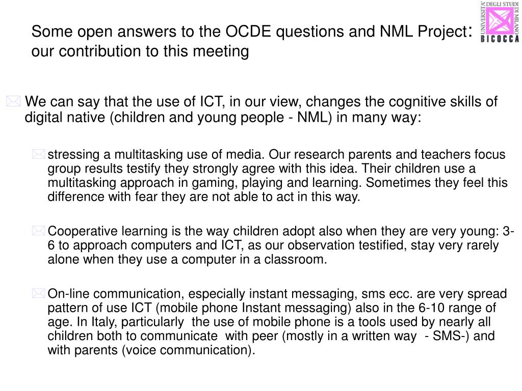 Some open answers to the OCDE questions and NML Project