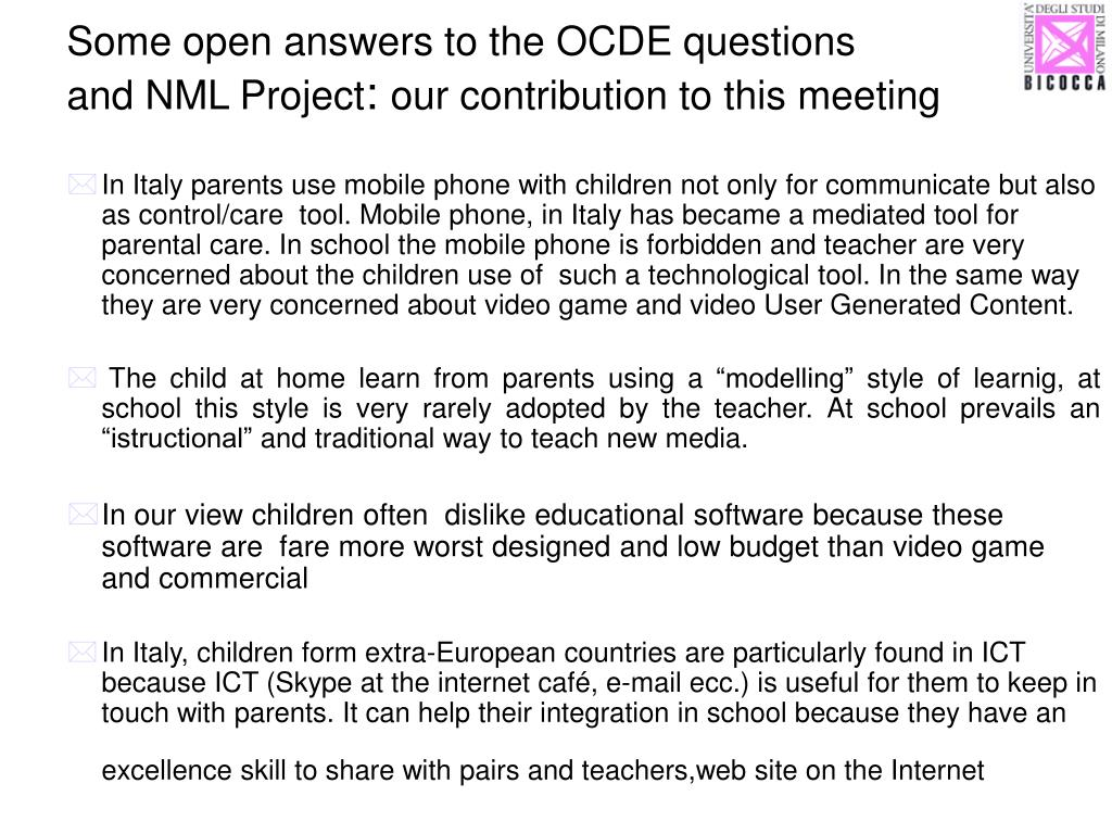 Some open answers to the OCDE questions