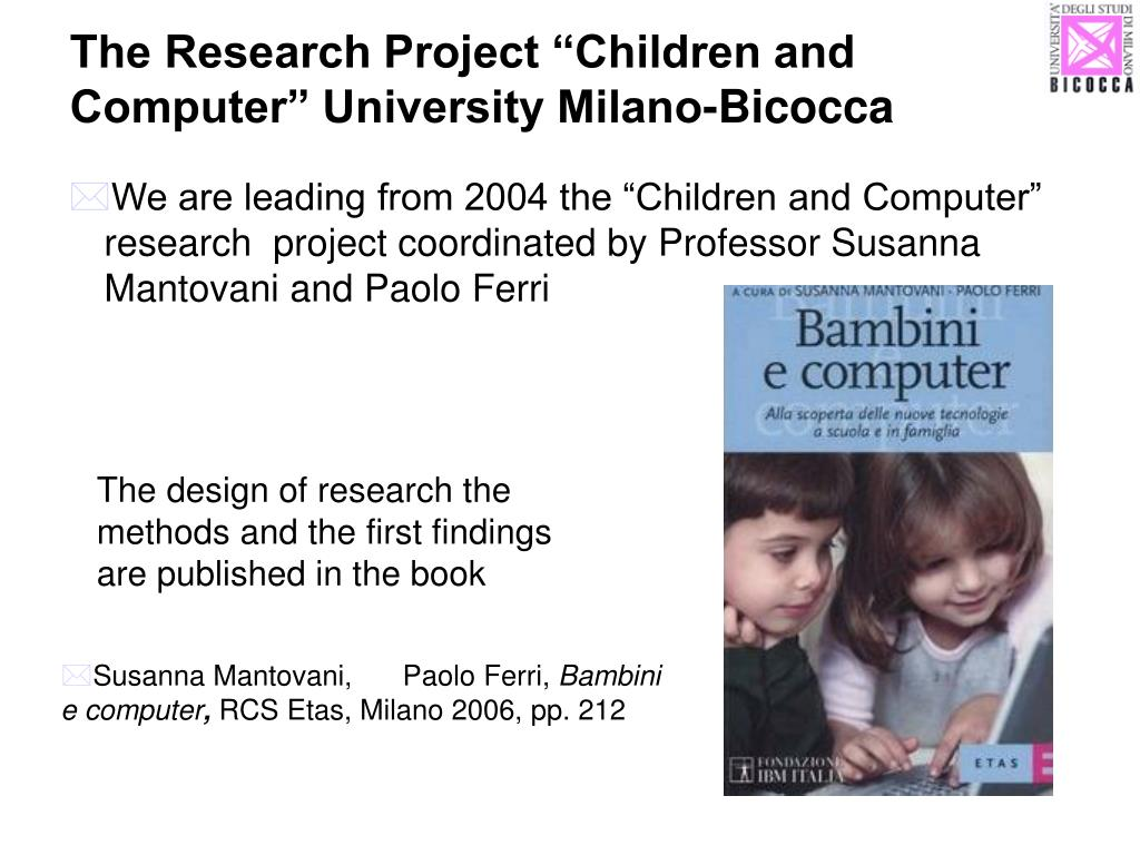 "The Research Project ""Children and Computer"" University Milano-Bicocca"