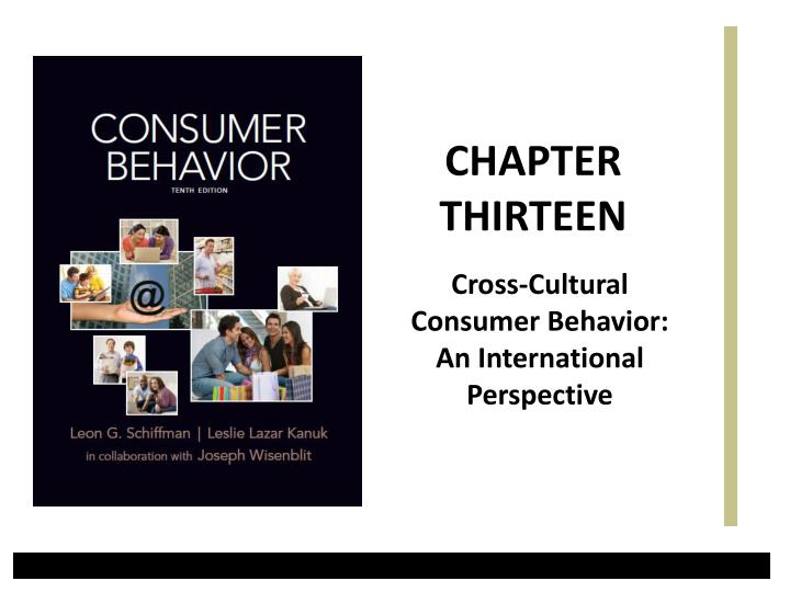 consumer behavior marketing strategy and cross cultural Advertising and consumer behaviour theories in cross-cultural contexts  advertising strategy consumer the self  model of national culture the hofstede model .