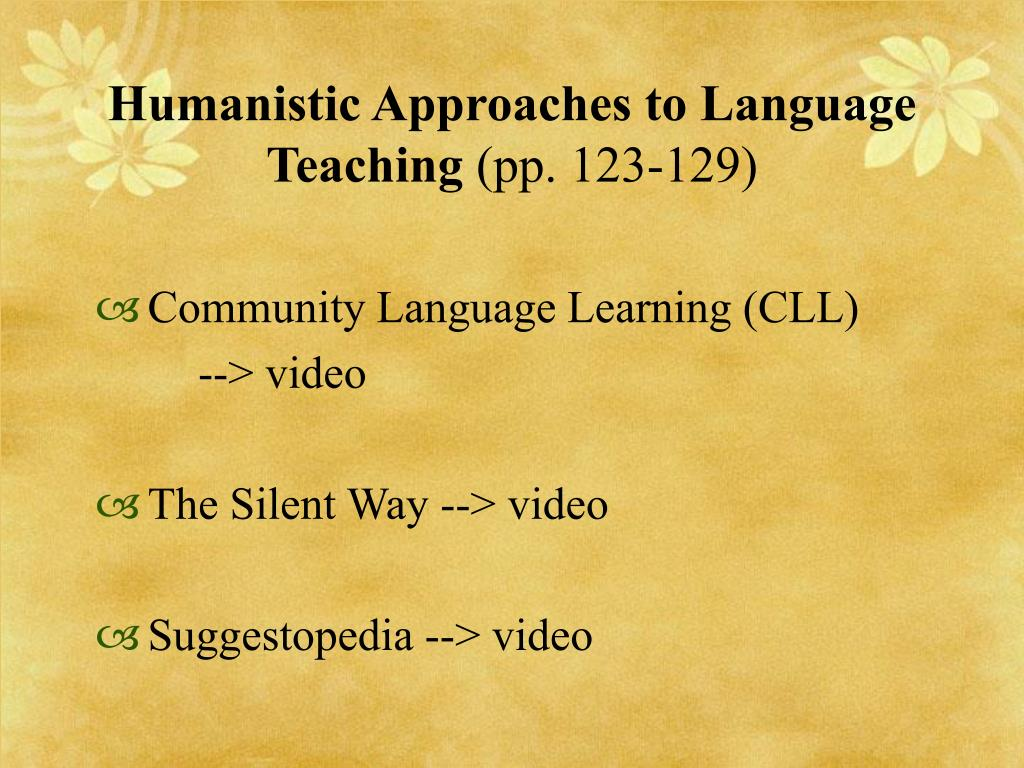 Humanistic Approaches to Language Teaching