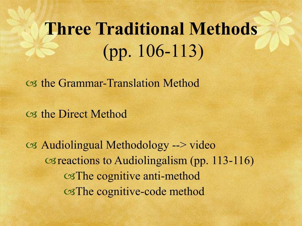 Three Traditional Methods