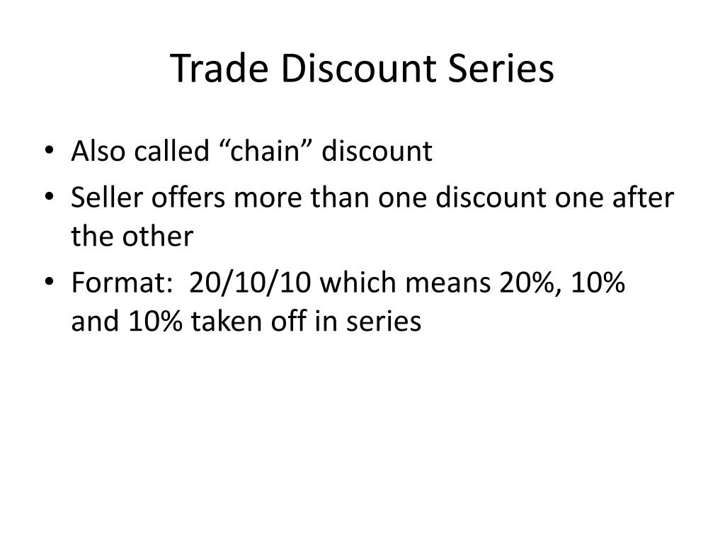 Trade Discount Series