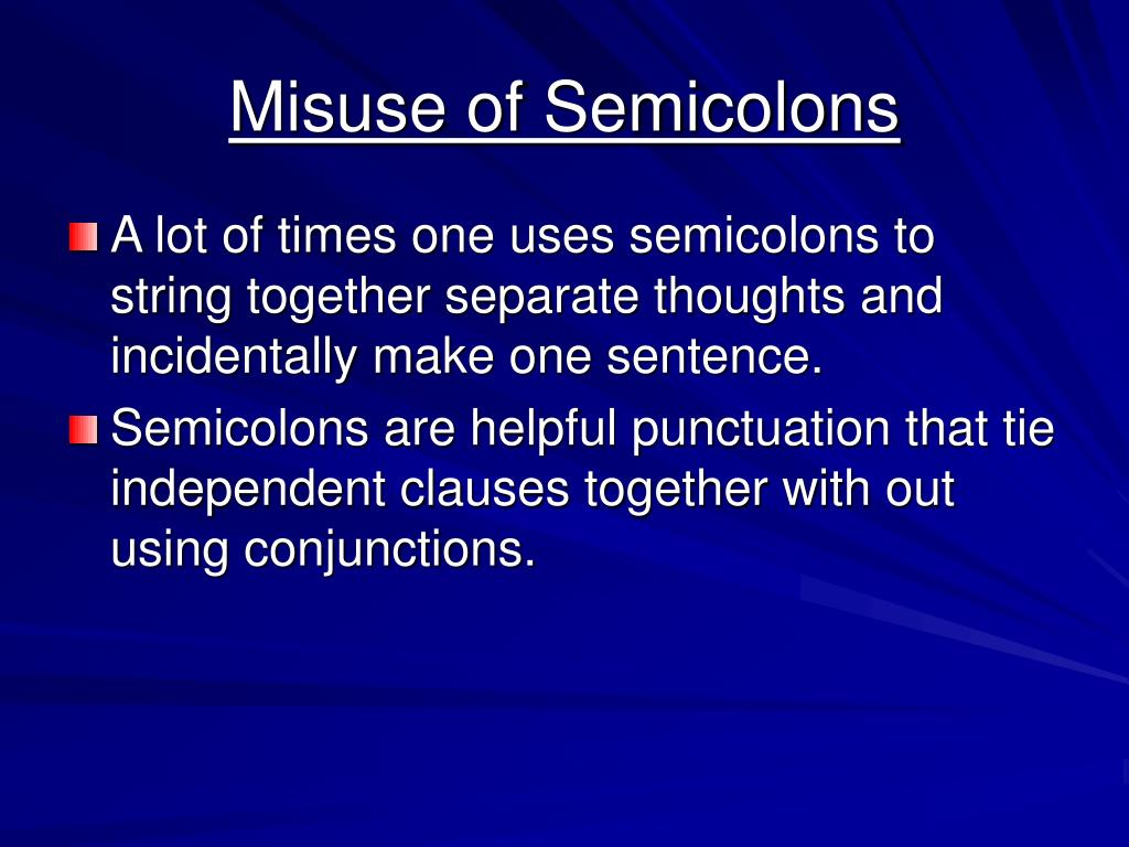 Misuse of Semicolons