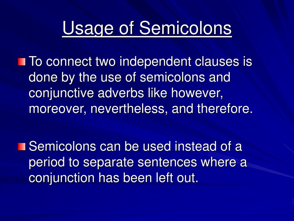 Usage of Semicolons
