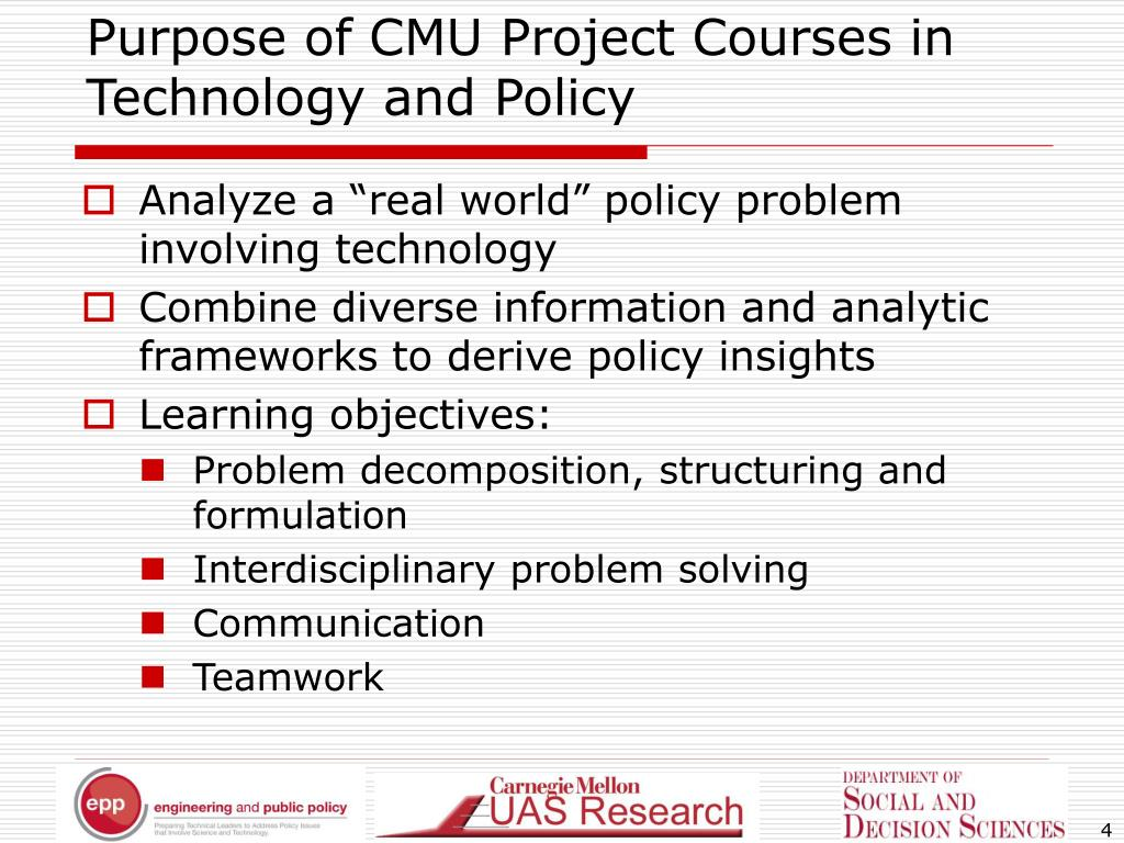 Purpose of CMU Project Courses in Technology and Policy