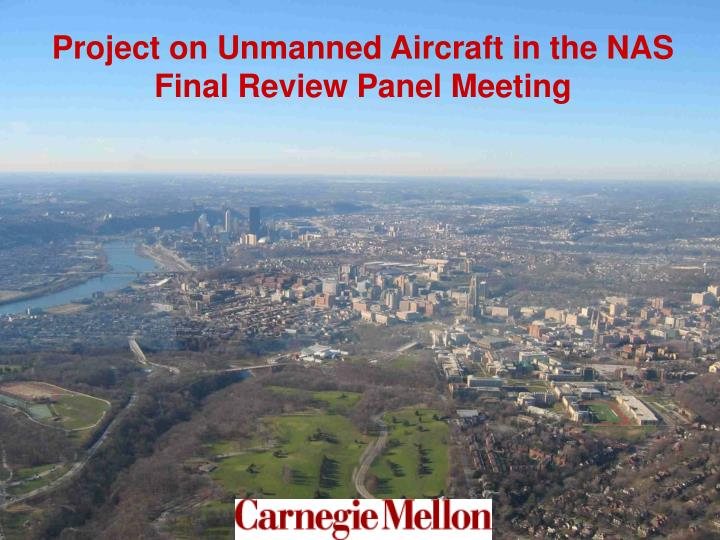 Project on Unmanned Aircraft in the NAS