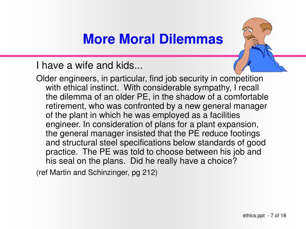 More Moral Dilemmas