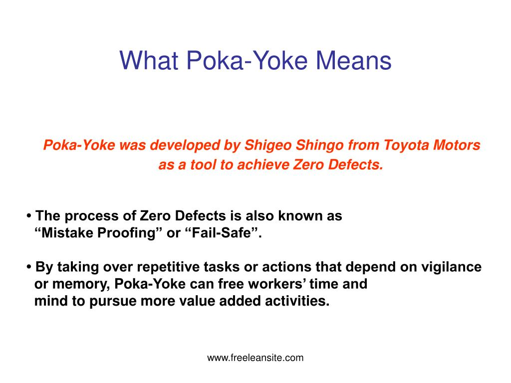 poka yoke mistake proofing and source inspection Zero quality control: source inspection and the poka-yoke system shigeo shingo: dr shingo reveals his unique defect prevention system, which combines source inspection and poka-yoke (mistake-proofing) devices that provide instant feedback on errors before they can become defects.