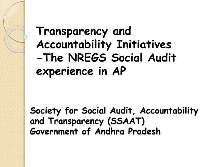 Society for social audit accountability and transparency ssaat government of andhra pradesh l.jpg