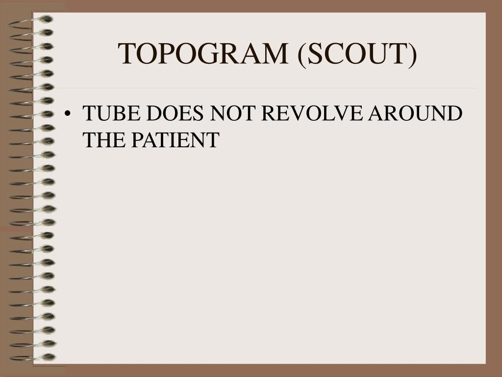 TOPOGRAM (SCOUT)