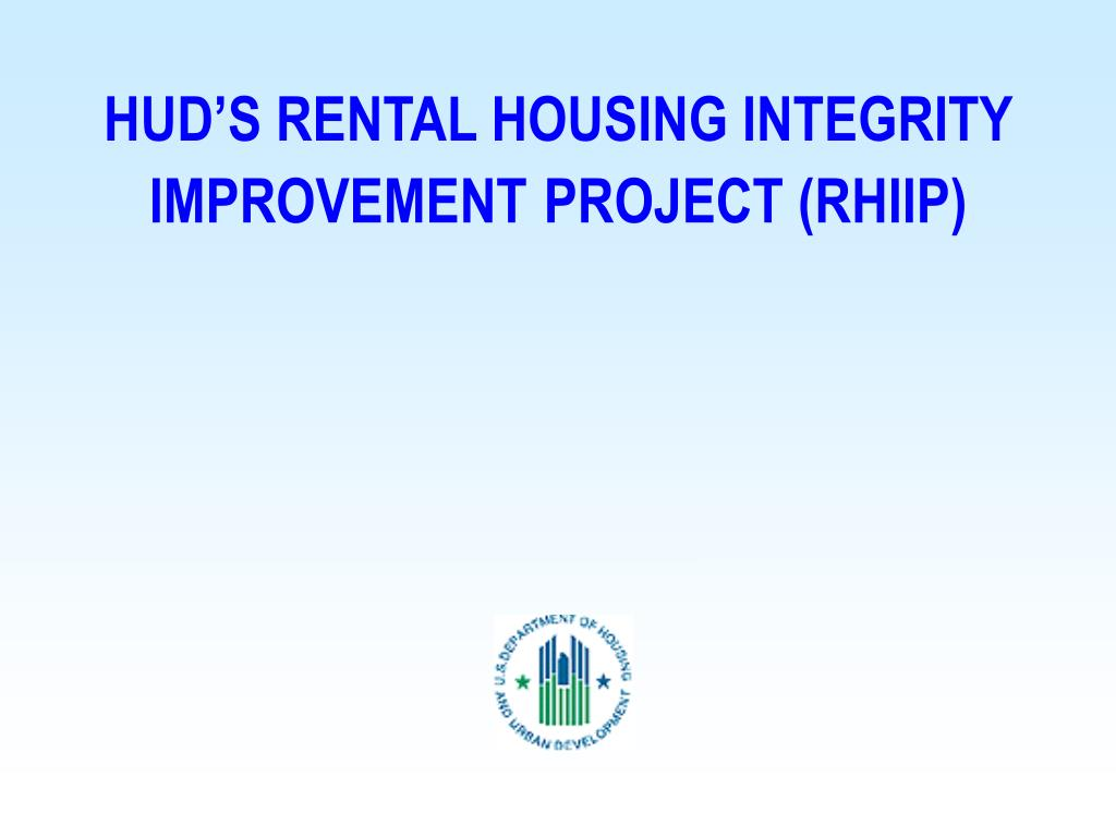 HUD'S RENTAL HOUSING INTEGRITY IMPROVEMENT