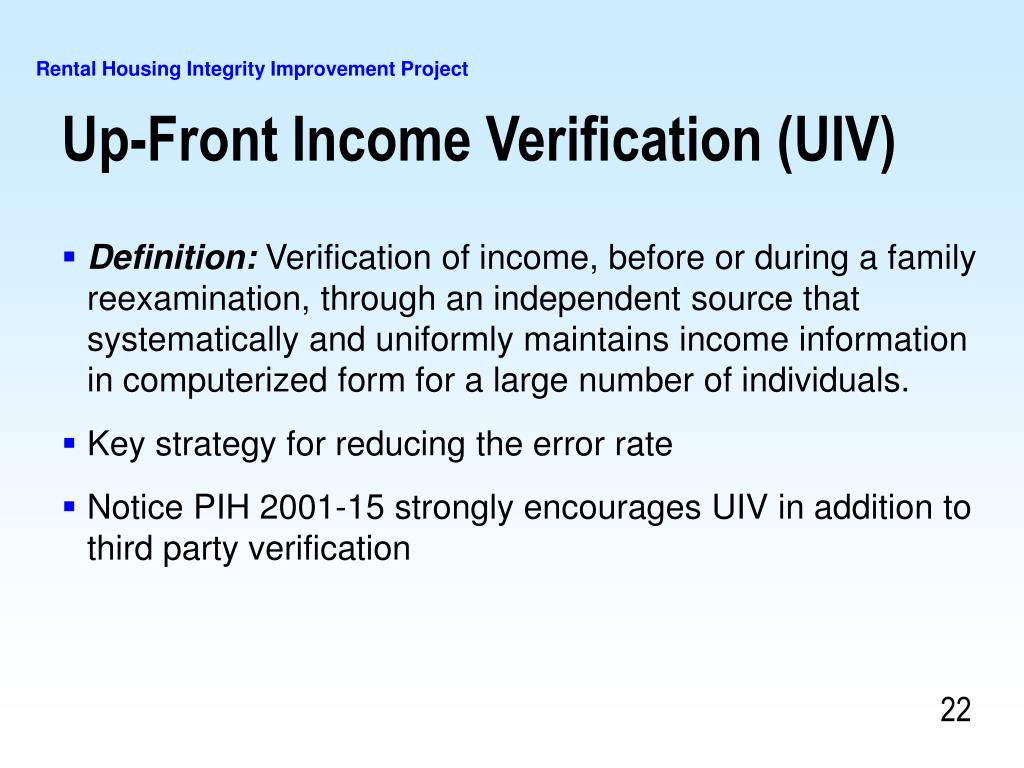 Up-Front Income Verification (UIV)