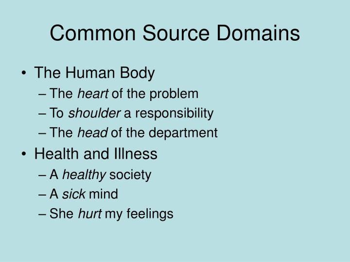 Common Source Domains