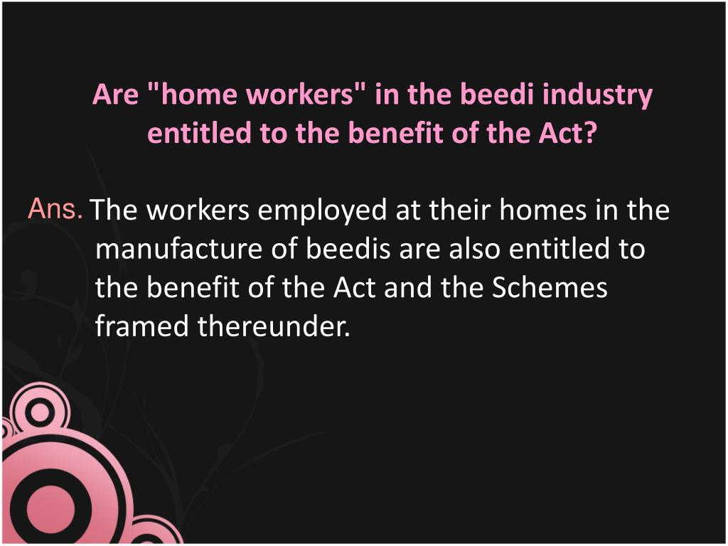 "Are ""home workers"" in the"
