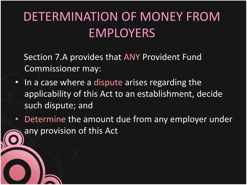 DETERMINATION OF MONEY FROM EMPLOYERS