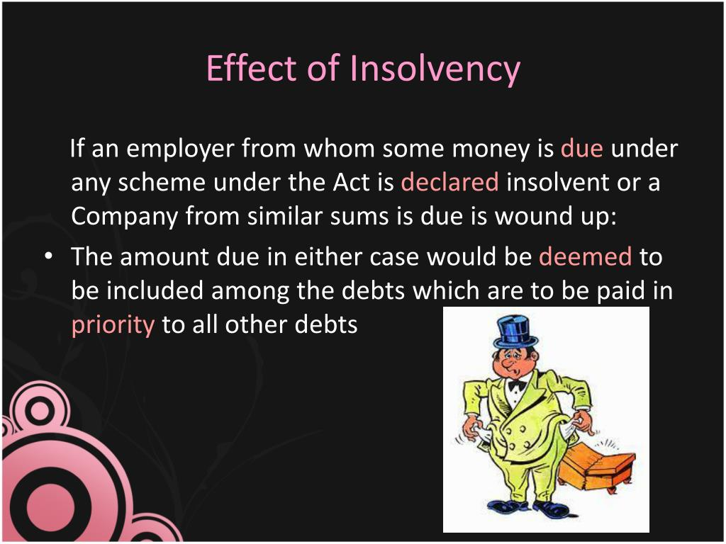 Effect of Insolvency