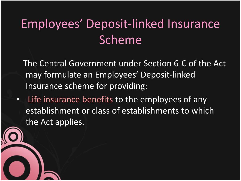 Employees' Deposit-linked Insurance Scheme