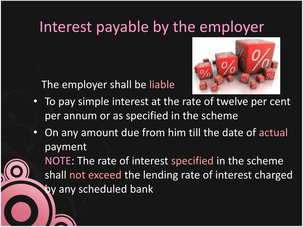 Interest payable by the employer
