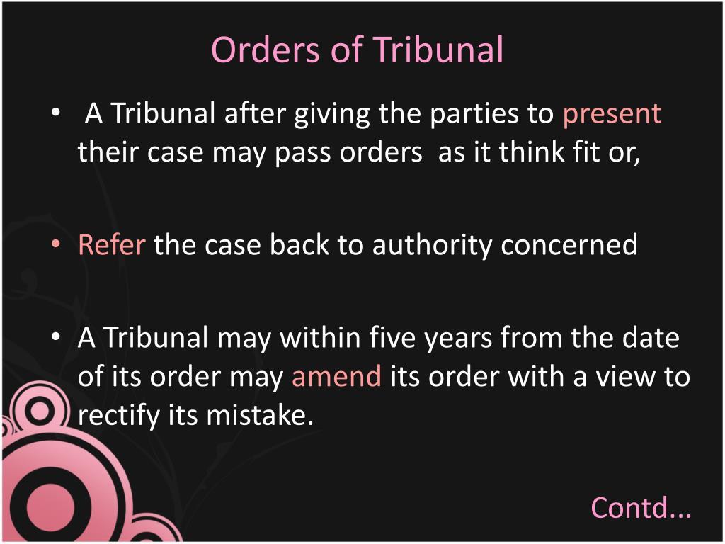 Orders of Tribunal