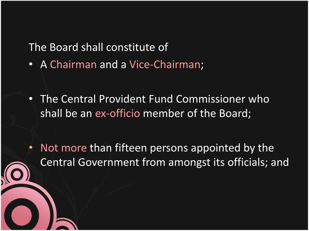 The Board shall constitute of