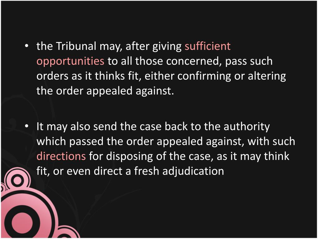 the Tribunal may, after giving