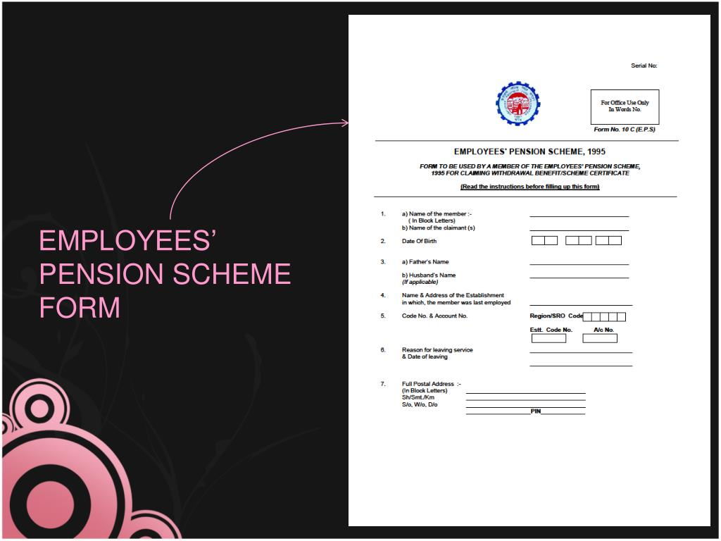 EMPLOYEES' PENSION SCHEME FORM