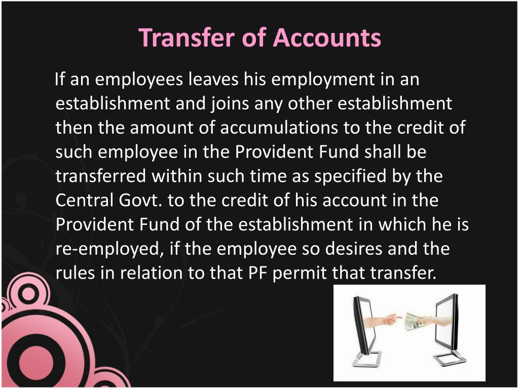 Transfer of Accounts