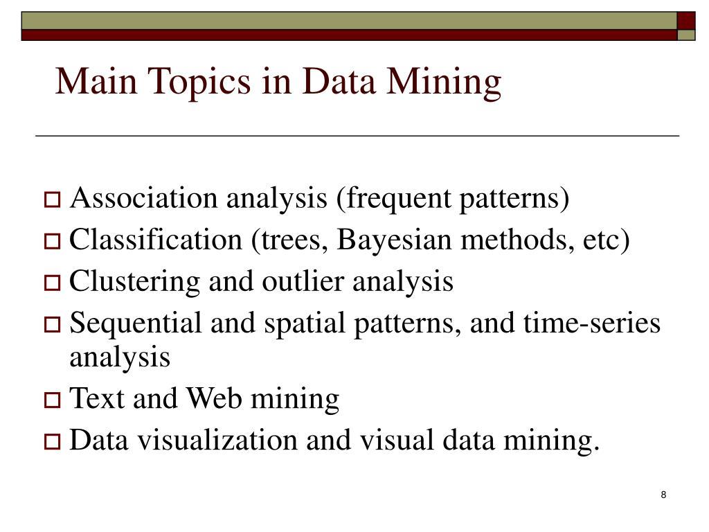 Main Topics in Data Mining
