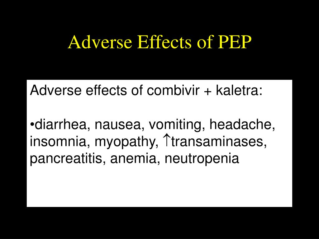 Adverse Effects of PEP