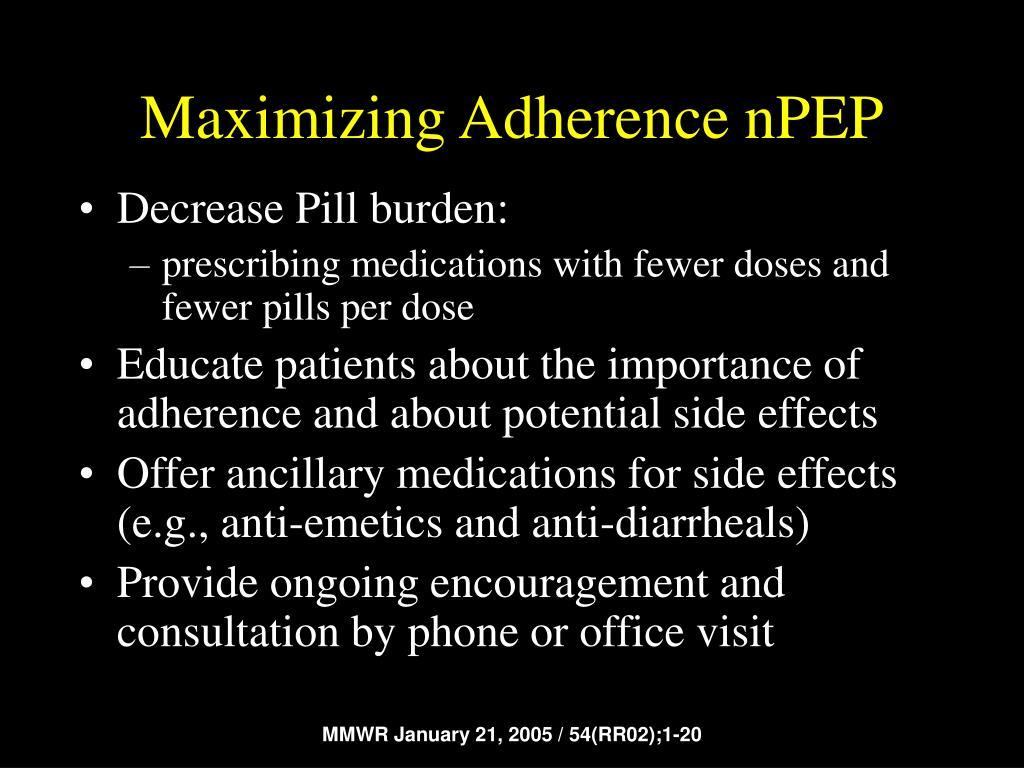 Maximizing Adherence nPEP