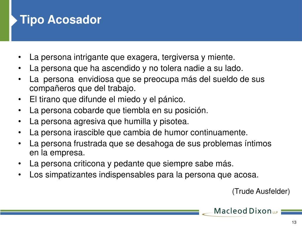 Tipo Acosador