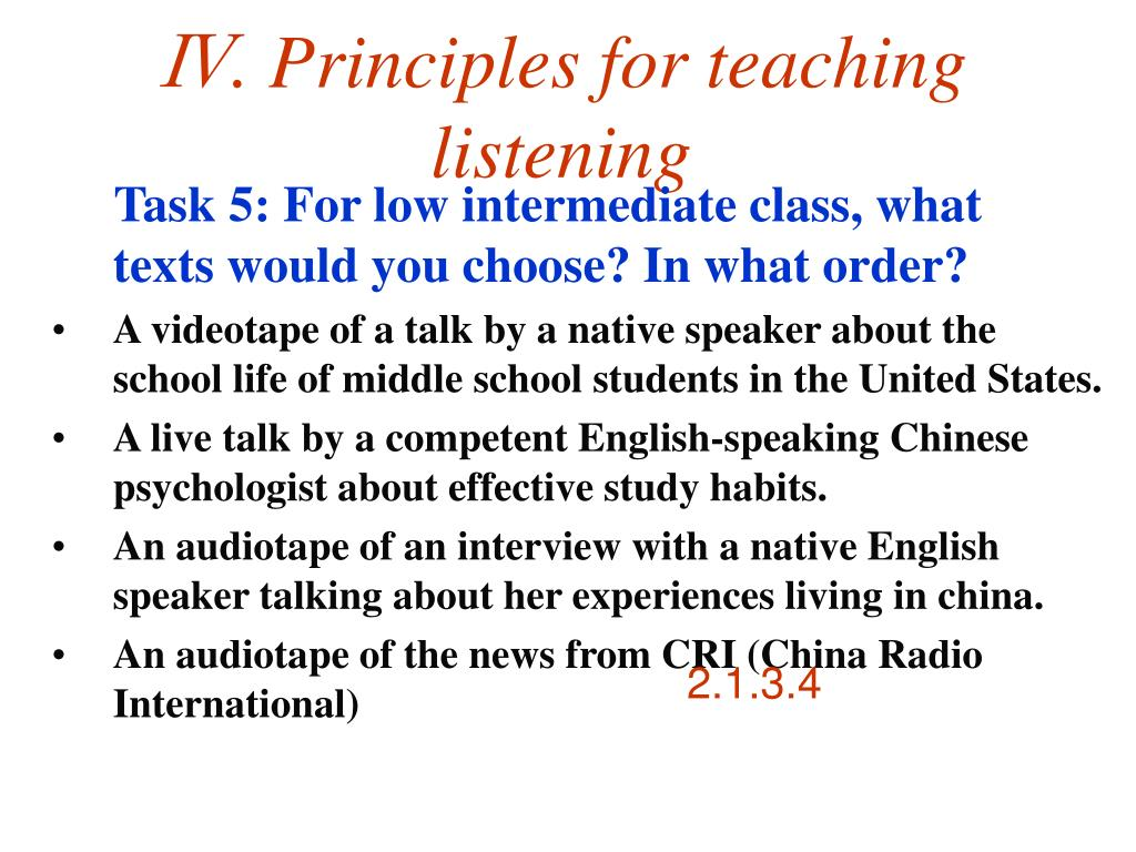 Ⅳ. Principles for teaching listening
