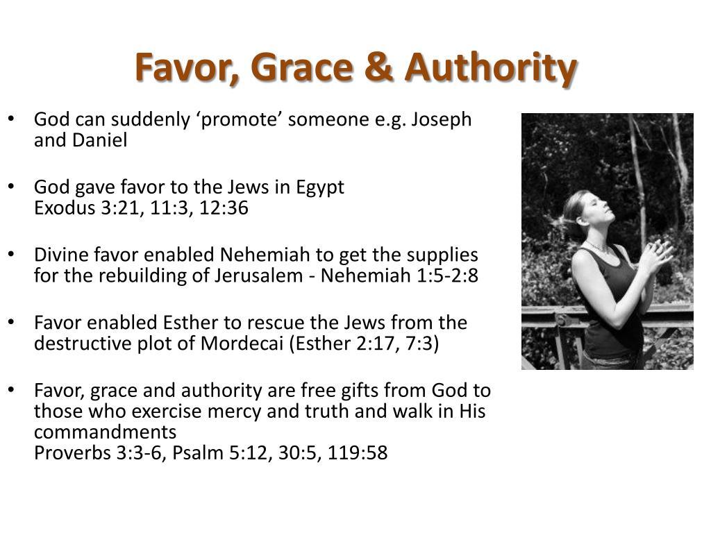 Favor, Grace & Authority