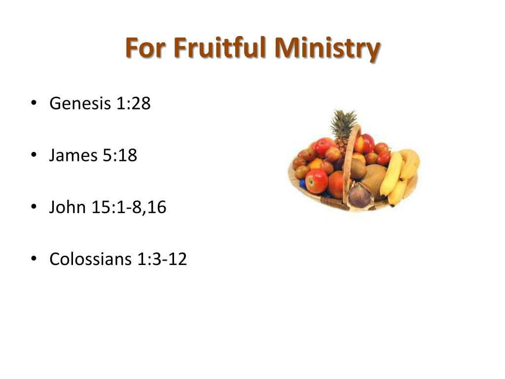 For Fruitful Ministry