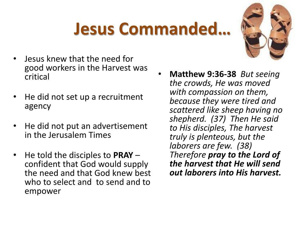 Jesus Commanded…
