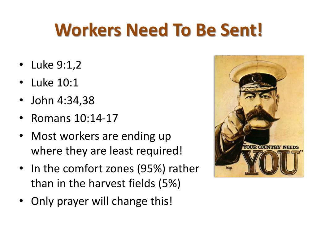 Workers Need To Be Sent!
