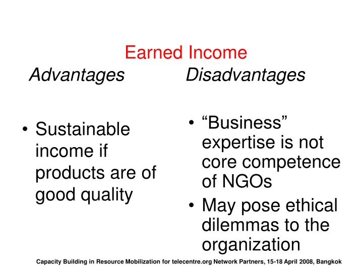 Sustainable income if products are of good quality