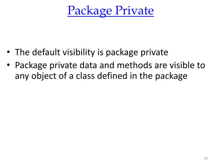 Package Private