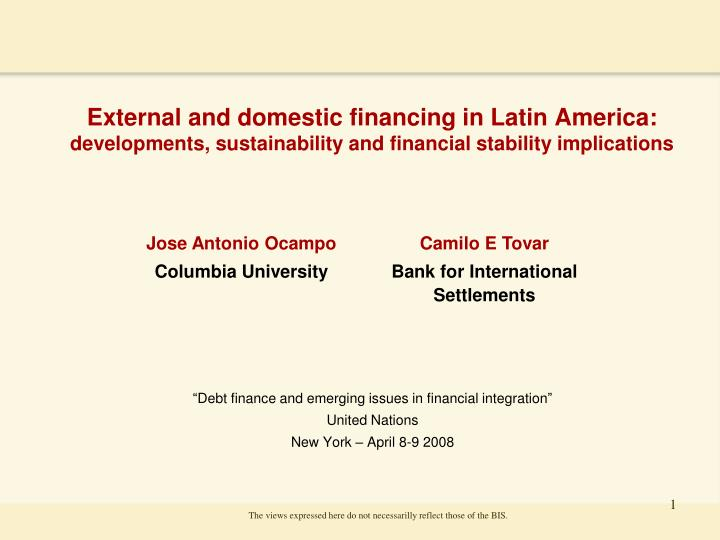 External and domestic financing in Latin