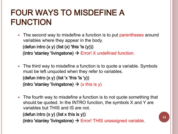 FOUR WAYS TO MISDEFINE A FUNCTION