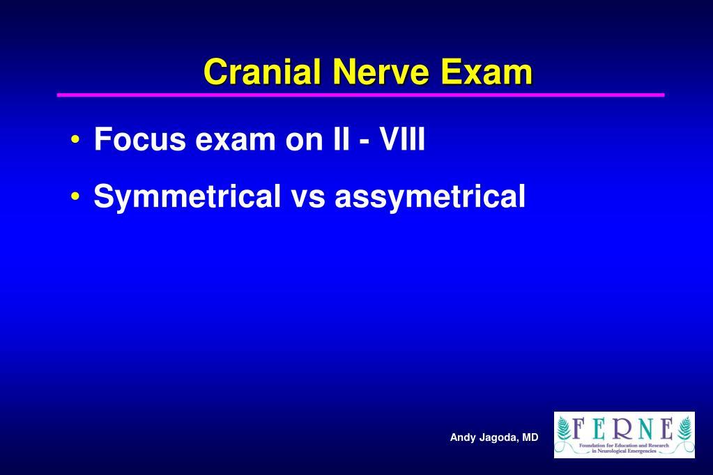 Cranial Nerve Exam